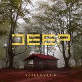 Deep House • 3
