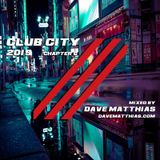 Club City 2019 | Chapter 6