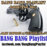 BANG BANG Playlist Podcast 007 #DJ Alek Sander & DJ Kekke Ulk