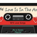 The Time Tunnel: Back to the 90's Vol 4 (Roe Kazav Love Mix Tape Playlist)