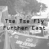 Tse Tse Fly Further East #1 - The Philippines - 10th November 2016