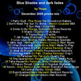 Blue Shades and dark fades (Podcast 07 12/09)