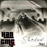 Han CMC - Shadow Skillz EP [2013]