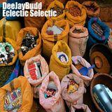 DeeJayBudd - Eclectic Selectic