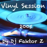 Dj Faktor Z - Vinyl Session (perfomed in 2005)