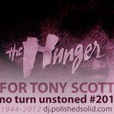 THE HUNGER 4 Tony Scott (No Turn Unstoned #201)