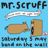 Mr Scruff DJ Set from Manchester Band On The Wall, Saturday 5th May 2018
