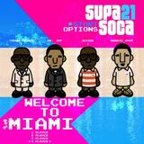 Jester x Crown Prince x Dr. Jay x Barrie Hype - Supa Soca 21