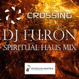 "CROSSING  ""DJ FU:RON"" - spiritual haus mix"