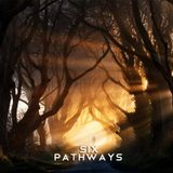 SIX -  Pathways