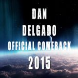 March 2015 (OFFICIAL COMEBACK) (Getting Ready for new GIGS) - Dan Delgado 2015