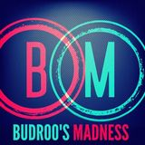 Budroo's Madness Vol.006