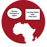 3rd May 2017, African Music Pioneers in Japan + Far East Radio Archive with Guest Femi Kuti