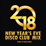 Various Artists - New Year's Eve Disco Club Mix 2018 - mixed by Hans Dames
