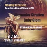 The FEARLESS Guest Show #03 - Gaby Glom