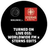 Turned On Live 055: Worldwide FM x Sterns Edits