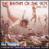 The Rhythm Of The 90's Vol. 3 (Mixed By Dj Rolee)