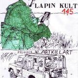 Lapin Kult #145 Arttappotaidetta