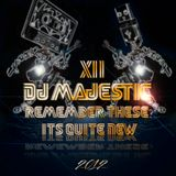 Dj Majestic - Remember These? It's quite New XII 2012