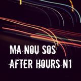 MA NOU SO     AFTER HOURS N1