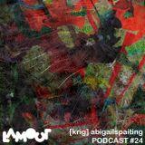 Lamour podcast #24 - [krig] - 001 - Liveidea(2014) - Abigailspaintings