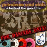 Petroleum Soul Club #4: A Taste of The Good Life