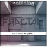 FRACTAL PODCAST 001 by Medu
