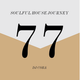 Soulful House Journey 77