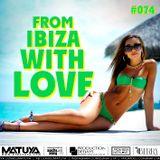 DJ MATUYA - IBIZA #074