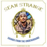 Sounds From The Underground mixed by Dj Sean Strange