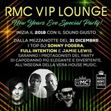 RMC VIP LOUNGE NYE SPECIAL PARTY - SONNY FODERA