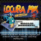 Locuramix In Sessions #006 (By Maglio Nordetti)