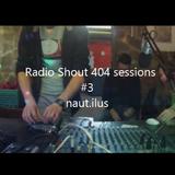 Radio Shout sp404 live set #3 // naut.ilus
