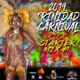 2019 Trinidad Carnival Kick Start Mix #1 mixed by DJ Tony Tempo