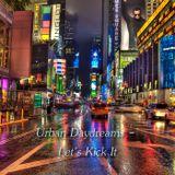 Urban Daydreams - Let's Kick It