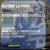 Gee Le Papa feat Stephano Prunebelli - I (Bon Finix & Tripmain Remix)