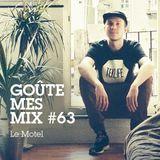 Goûte Mes Mix #63: Le Motel