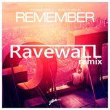 Thomas Gold ft. Kaelyn Behr - Remember (Ravewall Remix)