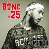 Weekly BTNC#025