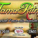 TamaRitmo - Special Tour du Monde #3