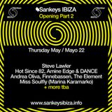 Steve Lawler - Live @ Sankeys Opening Party 2014 (Ibiza) - 22.05.2014