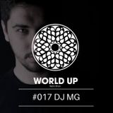 DJ MG - World Up Radio Show #017
