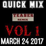QUICK MIX TEASER VOL 1 DJ SKY TRINI