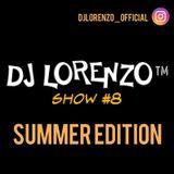Dj Lorenzo Show #8 SUMMER EDITION