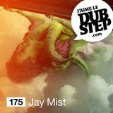 JLD #175 - Jay Mist