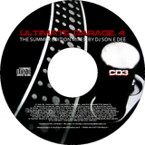 Ultimate Garage 4 - The Summer Edition CD3 Mixed By DJ Son E Dee
