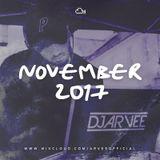 NOVEMBER 2017 @DJARVEE