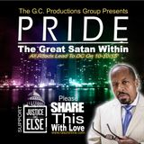 PRIDE: The Great Satan Within- Bro Rasul Muhammad 9-26-15