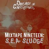 Mixtape 19: SEA Sludge