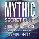 Borja Garcia & Reke @ Mythic Secret Club, Madrid (2015)